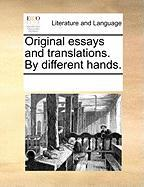 Original Essays and Translations. by Different Hands. - Multiple Contributors