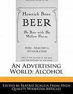 An Advertising World: Alcohol - Scaglia, Beatriz
