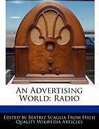 An Advertising World: Radio - Scaglia, Beatriz