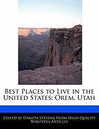 Best Places to Live in the United States: Orem, Utah - Stevens, Dakota