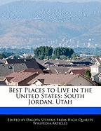 Best Places to Live in the United States: South Jordan, Utah - Stevens, Dakota