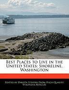 Best Places to Live in the United States: Shoreline, Washington - Stevens, Dakota