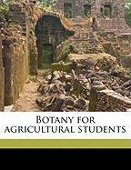 Botany for Agricultural Students - Martin, John Nathan