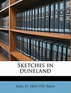 Sketches in Duneland - Reed, Earl H. 1863