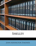Shelley - Symonds, John Addington