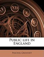 Public Life in England - Grousset, Paschal
