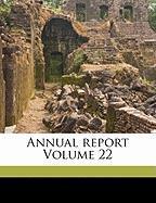 Annual Report Volume 22