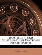 Darstellung Und Beurteilung Des Kantschen Pflichtbegriffs - Max, Treutmann