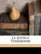 La Justice Tunisienne - Hasan, Guellaty