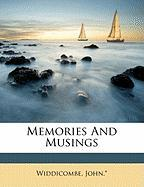 Memories and Musings - John *. , Widdicombe