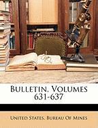 Bulletin, Volumes 631-637