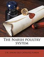The Narsh Poultry System - Narsh, J. M.