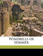 Windbells of Summer - Scott, Leone