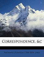 Correspondence, &C - Towson, Nathan