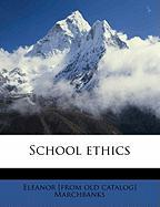 School Ethics - Marchbanks, Eleanor