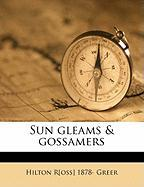 Sun Gleams & Gossamers - Greer, Hilton Ross