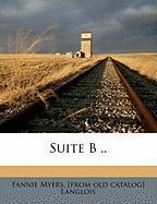 Suite B .. - Langlois, Fannie Myers