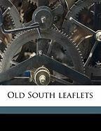 Old South Leaflets