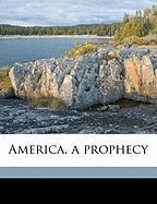 America, a Prophecy - Blake, William, Jr.