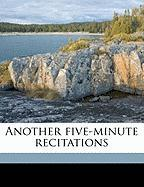 Another Five-Minute Recitations - Harley, A. B.