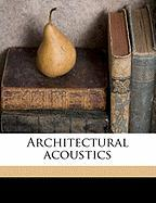 Architectural Acoustics - Swan, Clifford Melville]; Johns-Manville, H. W.