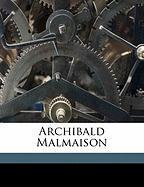 Archibald Malmaison - Hawthorne, Julian