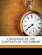 Catalogue of the Contents of the Library