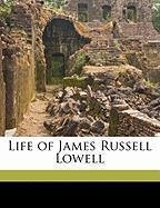 Life of James Russell Lowell - Brown, E. E. B. 1847