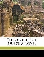 The Mistress of Quest; A Novel - Sergeant, Adeline