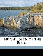 The Children of the Bible - Anonymous