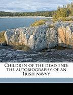 Children of the Dead End; The Autobiography of an Irish Navvy - MacGill, Patrick