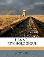 L'Annee Psychologique - Anonymous