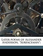 Later Poems of Alexander Anderson,