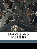 Marvels and Mysteries - Marsh, Richard