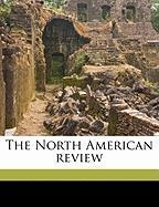 The North American Review - Anonymous