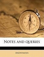 Notes and Queries - Anonymous