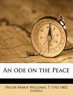 An Ode on the Peace - Williams, Helen Maria; Cadell, T. 1742-1802