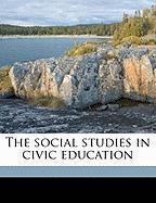 The Social Studies in Civic Education - Dawson, Edgar