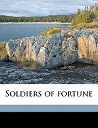 Soldiers of Fortune - Davis, Richard Harding; Gibson, Charles Dana