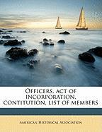 Officers, Act of Incorporation, Contitution, List of Members