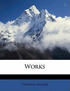 Works - Secker, Thomas
