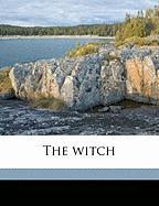 The Witch - Johnston, Mary