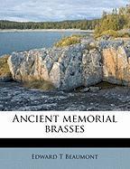 Ancient Memorial Brasses - Beaumont, Edward T.