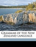 Grammar of the New Zealand Language - Maunsell, Robert
