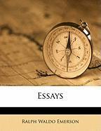 Essays - Emerson, Ralph Waldo