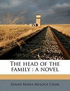 The Head of the Family - Craik, Dinah Maria Mulock