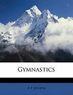 Gymnastics - Jenkin, A. F.