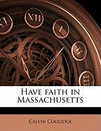 Have Faith in Massachusetts - Coolidge, Calvin