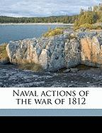 Naval Actions of the War of 1812 - Barnes, James