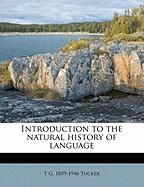 Introduction to the Natural History of Language - Tucker, T. G. 1859